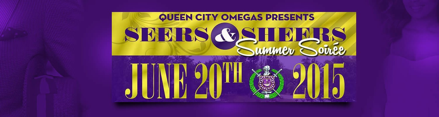 The Queen City Omegas Present Seers & Sheers Summer Soiree