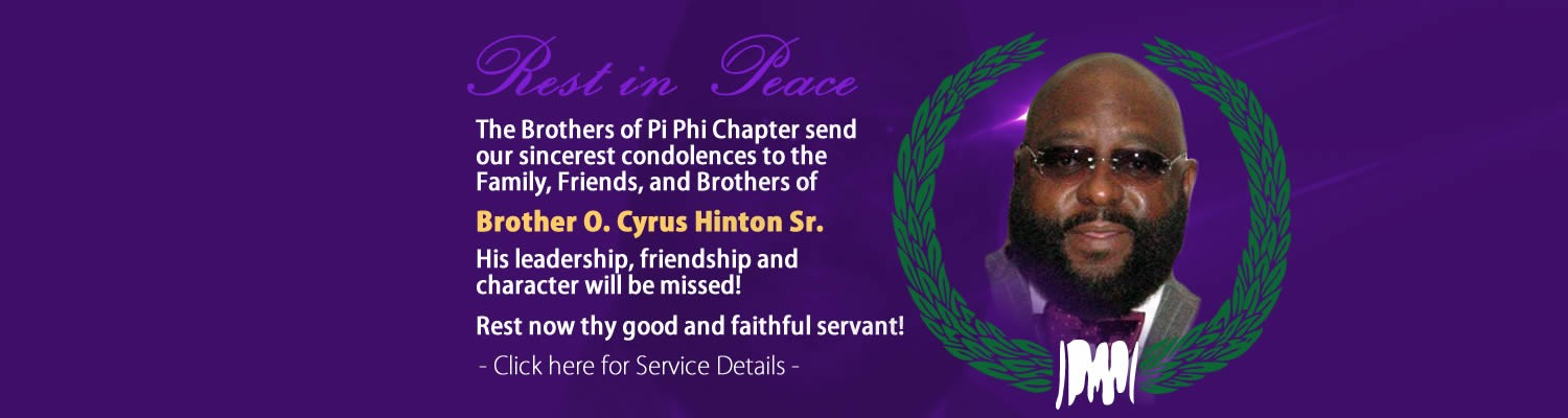 Rest In Peace Brother O. Cyrus Hinton Sr.